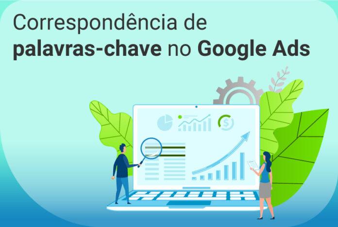 Correspondência de palavras-chave no Google Ads